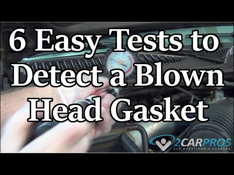 HOW TO CHECK FOR A BLOWN HEAD GASKET