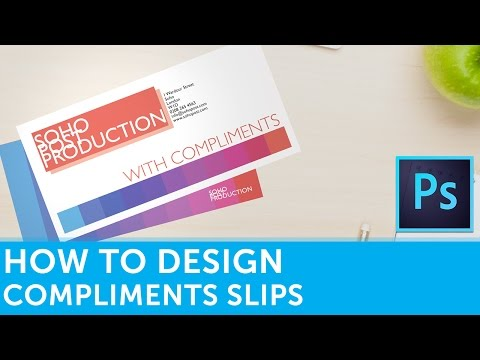 How to Design Compliment Slips In Adobe Photoshop | Solopress Tutorial