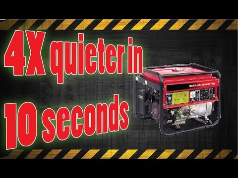 4x Quieter generator in 10 seconds