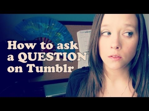 How to Ask a Question on Tumblr