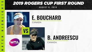 Eugenie Bouchard vs. Bianca Andreescu   2019 Rogers Cup First Round   WTA Highlights