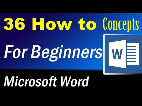 36 How to concepts of Microsoft Word for beginners