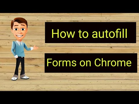 How to Fill Forms Automatically in Google Chrome |  Autofill for Google Chrome | Autofill