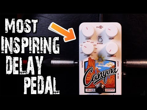 Electro-Harmonix Canyon Delay & Looper -  Pedal Review