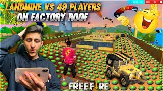 Landmine Vs 49 Other Players On Factory Roof Funny Moments - Garena Free Fire