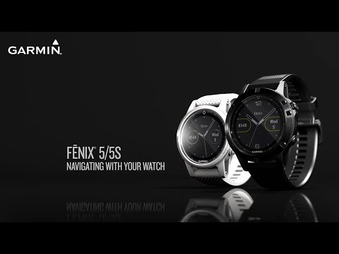 Garmin fēnix 5 and 5S: Navigating With Your Watch