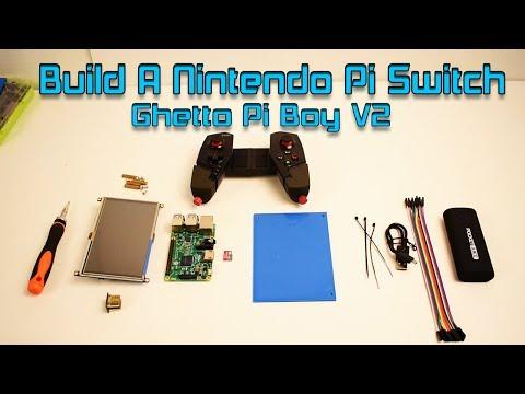 How To Build A Nintendo Pi Switch Portable Raspberry Pi 3 Ghetto Pi Boy V2