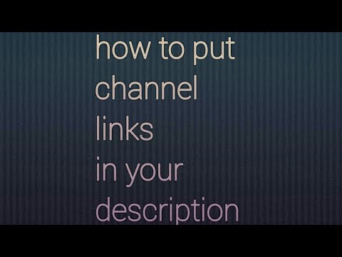 How to put channel links in your description