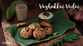 Download Vazhakkai Vada | Plantain Vada | Snack time recipes Video