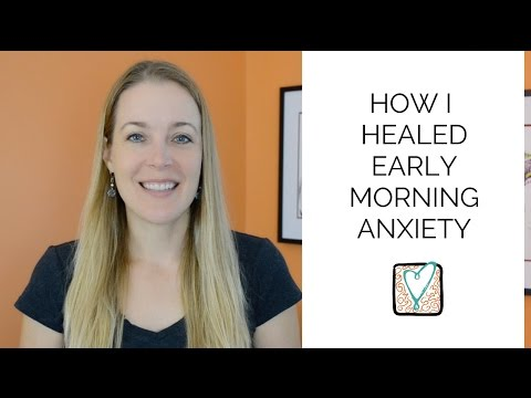 How I Healed Early Morning Anxiety