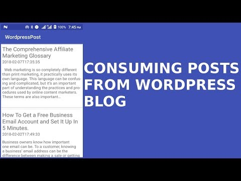 CONSUMING WORDPRESS POSTS IN ANDROID