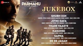 PARMANU:The Story Of Pokhran - Full Movie Audio Jukebox | John Abraham, Diana Penty & Boman Irani