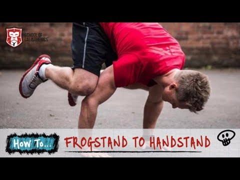 How To Progress Your Frogstand to Handstands | School of Calisthenics
