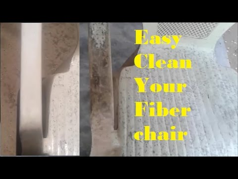 Easy clean your Fiber chair