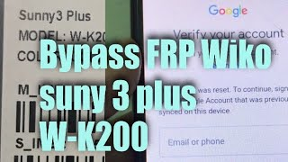 How to bypass google account Wiko sunny 3 plus  New method