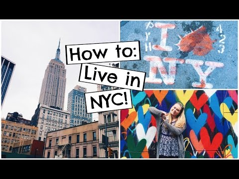 How to: Live in New York City! | NYC Apartments, Food, Sites, etc!