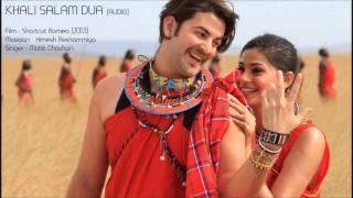 Shortcut Romeo   Khali Salam Dua Full Song Audio Only   Neil Nitin Mukesh Puja Gupta