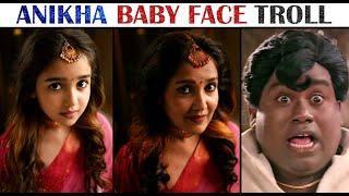 Anikha Baby Face to Old Face Troll   Nayanthara   Baby face troll   Tamil   R\u0026J 2.0   Rakesh \u0026 Jeni