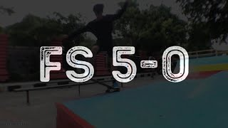 Trick And Tips: How to FS 5-0