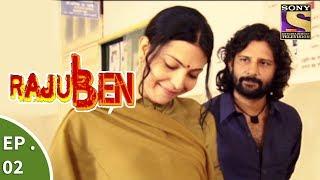 Rajuben - Episode 2 -  Tabrez Is Shattered