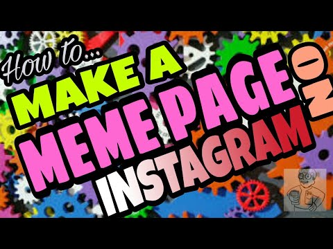 How to MAKE a MEME PAGE on Instagram! - and other social media! 8 steps!