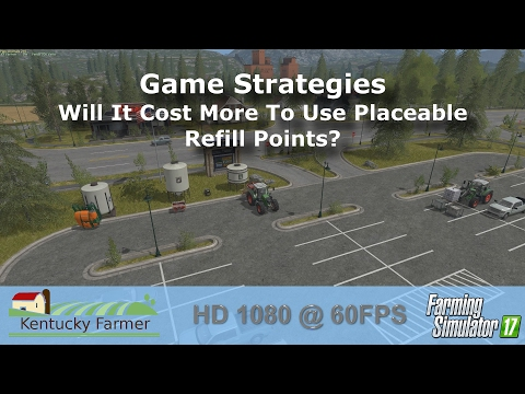 FS17 - Will It Cost More To Use Placeable Refill Points?