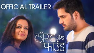 Lost & Found | OFFICIAL TRAILER | Siddharth Chandekar, Spruha Joshi | Marathi Movie 2016