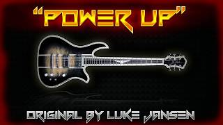"""power Up""  Luke Jansen - Original"