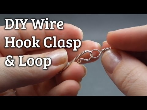 DIY Wire-Wrapped Hook Clasp & Loop