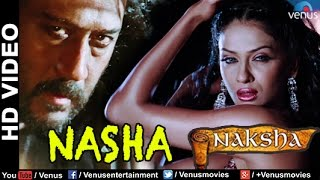 Nasha Full HD Video Song | Naksha | Sunny Deol, Vivek Oberoi, Sameera Reddy