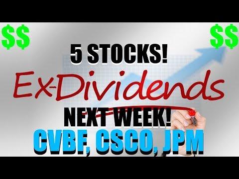 Stocks Ex Dividend Next Week CVBF, CSCO, JPM