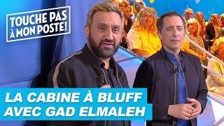 La cabine à bluff avec Gad Elmaleh