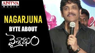 Nagarjuna Byte About Vaishakam Movie || Harish, Avanthika || D.J.Vasanth