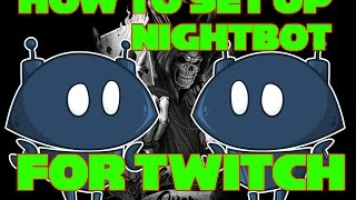 How to set up Nightbot for twitch | !songrequest and !uptime