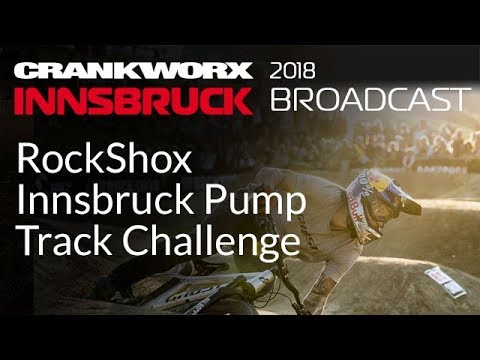 Crankworx Innsbruck 2018 - RockShox Innsbruck Pump Track Challenge