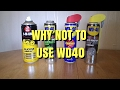 Why not to use wd40 - Trydiy