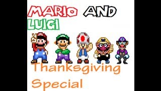 Mario and Luigi Thanksgiving Special