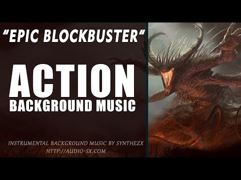 EPICK BLOCKBUSTER / Background Music For Videos & Presentations / Trailer music by Synthezx
