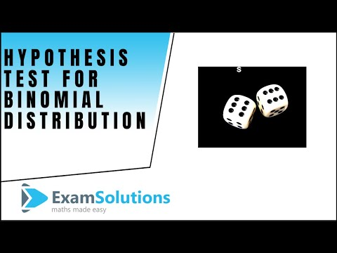Hypothesis Testing for the Binomial Distribution : ExamSolutions