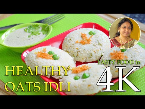 Oats Idli Healthy Recipe with Vegetables | 4K