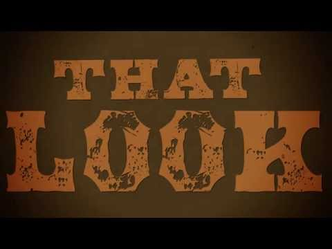 Aaron Watson - That Look (Official Lyric Video)