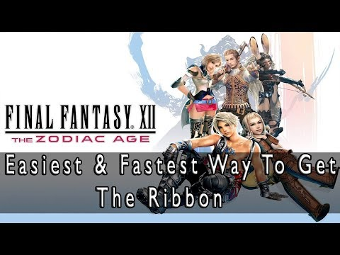 Final Fantasy XII: The Zodiac Age - How To Get The Ribbon Very Early & Easily