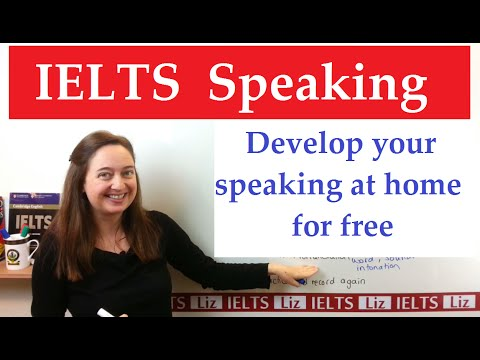 How to improve your IELTS Speaking at Home