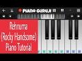 Rehnuma Rocky Handsome Easy Mobile Piano