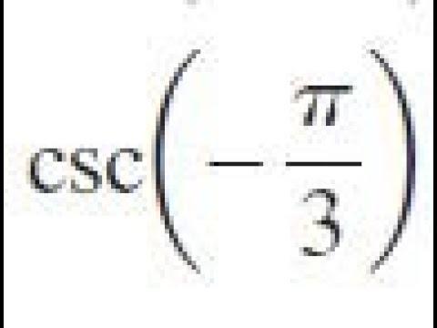 csc -pi/3