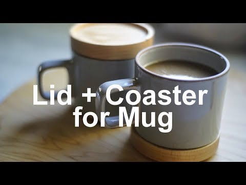 Building a Coaster Lid for Mugs