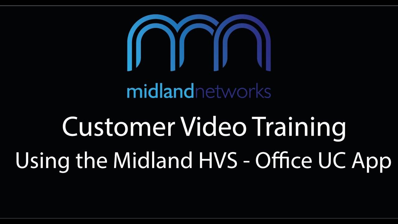 Using Midland HVS - Office UC App