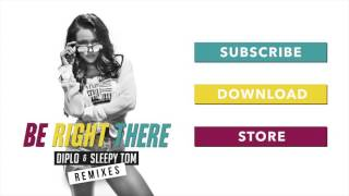 Diplo & Sleepy Tom - Be Right There (Big Fish Remix)
