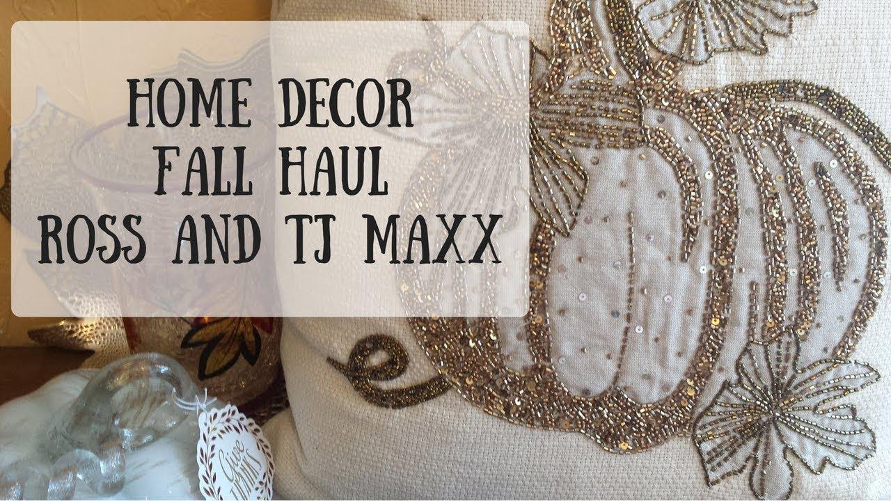 Home Decor Fall Haul : Ross and TJ Maxx