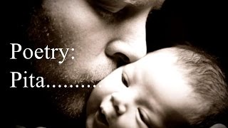 Best poem ever Father/Pita for his love towards a son HD - Urdu Hindi Poetry - Ashish Bhatnagar